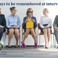 9 ways to be remembered at interview